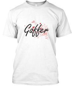 Gaffer Heart Design White T-Shirt Front - This is the perfect gift for someone who loves Gaffer. Thank you for visiting my page (Related terms: Professional jobs,job Gaffer,Gaffer,gaffers,film,movies gaffer,myjobs.com,,jobs,I love Gaffer ...)