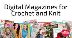Digital #knit and #crochet magazines @redheartyarns