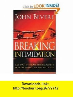 Honra y recompensa spanish edition 9781599791333 john bevere breaking intimidation say no without feeling guilty be secure without the approval of man john beverepdf fandeluxe Images