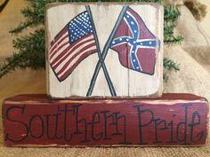 Americana USA Confederate Rebel Flags Southern Pride Shelf Sitter Wood Block  #PrimtiveCountry