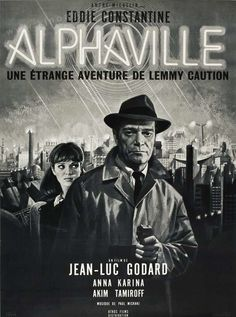 """Classic french poster for """"Alphaville"""" by Jean-Luc Godard with Eddie Constantine & Anna Karina. Art by Mascii, 1 9 6 5.(F) #NouvelleVague"""