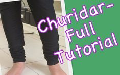 Churidar - Full Tutorial (Cutting And Stitching) - YouTube