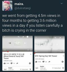 I'm that bitch BS&T, Spring Day and Not Today are the fastest Kpop MVs by a boy band to hit 10M views