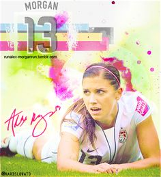 Alex Morgan an American soccer player and Olympic Gold medalist. She is a forward for Portland Thorns FC and member of the US Women's National Team