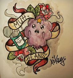 Adventure Time - LSP with her beans tattoo style :) I would love this, it reminds me so much of my little girl every time we eat beans she shouts this at the top of her voice! Time Tattoos, Body Art Tattoos, I Tattoo, Mirror Tattoos, Adventure Time Tattoo, Lumpy Space Princess, Princess Tattoo, Tattoo Illustration, Traditional Tattoo
