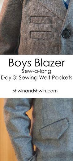 Boys Blazer Pattern Sew-a-long   FREE PDF Pattern    Sewing Welt Pockets