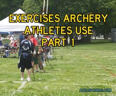Exercises Archery Athletes Use Part 1