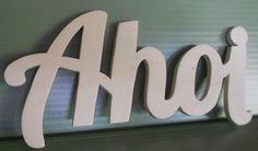 *Ahoi   Schriftzug aus Holz* von Julies Welt auf DaWanda.com
