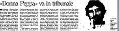 """SCRIVOQUANDOVOGLIO: """"DONNA PEPPA"""" VA IN TRIBUNALE (11/07/1991)"""