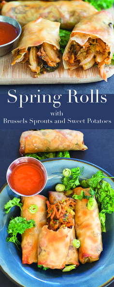 Baked vegan spring rolls made with Brussels sprouts and sweet potatoes. Quick and easy lunch recipe is a twist on the traditional Chinese recipe staple.