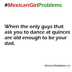 Mexican Problem #9298 - Mexican Problems
