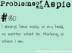 Always! When I see runners with  headphones, I'm so confused, since I always have music playing in my head, lol.