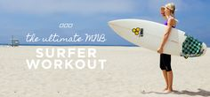 This surfer workout (warm-up & cardio circuit) will get you wave-ready in no time!