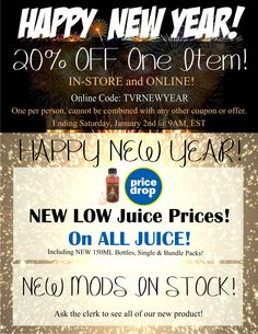 Happy New Year from all of us at TVR! Sale ends January 2nd! #vape #vapers #vaper #vapor #vaping #ecig #ecigarettes #shop #sale #deals #coupon #thevaporroom #maryland #westvirginia #clouds #coils #eliquid #juice #ejuice #vapefam #shopping #onlineshopping #online #newyears