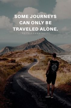 Some journeys can only be traveled alone. Hiking Quotes, Travel Quotes, Outdoor Adventure Quotes, Poem A Day, Poems Porn, Visual Statements, Travel Alone, Love Poems, Quotes