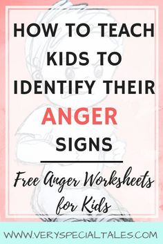 How to Teach Kids about Anger Signs: ANGER WORKSHEETS for Kids (free / printable) - Very Special Tales - anger management in kids / how to read emotions / anger signs / anger worksheets - # Anger Management Activities For Kids, Social Skills Activities, Classroom Management, Behavior Management, Anxiety Activities, Children Activities, Gentle Parenting, Kids And Parenting, Parenting Hacks