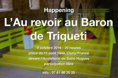 """Happening """"L'Au revoir au Baron de Triqueti"""" le 9 octobre 2016 à Cluny : http://clun.yt/2dSiqTM"""