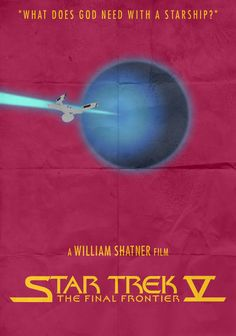 """""""What does God need with a Starship?"""" Why does this film exist? The weakest Trek of all, perhaps due to the fact it was d. Star Trek V - TFF - Minimalist Poster Fiction, Stars, Star Trek V, 10 Picture, Starship, Film, Film Star Trek, Minimalist Poster, Movie Tv"""
