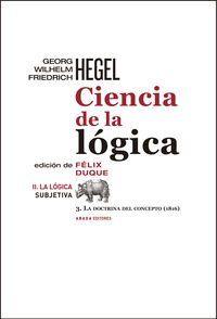 Ciencia de la lógica / G. W. F. Hegel ; edición [y traducción] de Félix Duque