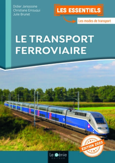 Le transport ferroviaire - Christiane Errouqui , Didier Janssoone -... - Librairie Eyrolles