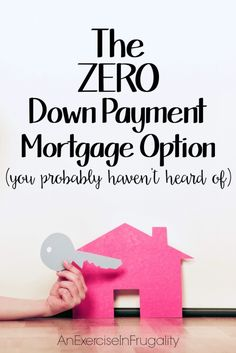 The Down Payment Mortgage Option - Not a lot of people know that the USDA has a home loan program, but it can mean buying a home with zero down payment, which was such a blessing for us!- An Exercise In Frugality Home Buying Tips, Buying Your First Home, Home Buying Process, First Time Home Buyers, Rent To Own Homes, New Homes, Family Homes, Mortgage Tips, Real Estate Tips
