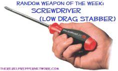 Random Weapon of the Week: Screwdriver (Low Drag Stabber)