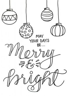 Merry Christmas Printable Coloring Pages New Merry and Bright Christmas Coloring Page Christmas Ornament Coloring Page, Christmas Coloring Sheets, Printable Christmas Coloring Pages, Christmas Printables, Merry Christmas Sign Printable, Christmas Images To Color, Christmas Colors, Christmas Art, Merry Christmas Drawing
