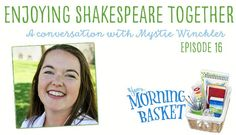 YMB 16 Enjoying Shakespeare Together: A Conversation with Mystie Winckler