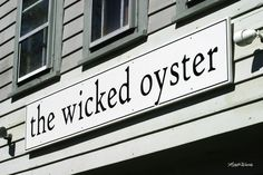 The Wicked Oyster, Wellfleet, MA