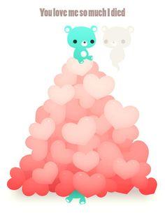 So Much Love I Died :Valentine's: by Mikeinel.deviantart.com on @deviantART