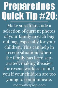 Preparedness Quick Tip #20: Take those pictures along! If ever your child was separated from you during an emergency and was unable to comm...
