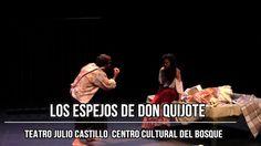 """Marta Guerras te invita """"Los Espejos de Don Quijote"""" Teatro Julio Castillo"""