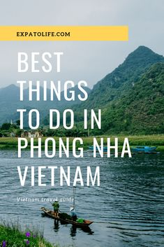 10 Amazing Things To Do In Phong Nha Ke Bang National Park Vietnam - What to do in Phong Nha? From exploring caves to trekking Botanical garden, read here to know 10 am - Vietnam Travel Guide, Asia Travel, Travel Tips, Vietnam Tourism, Travel Nepal, Travel Advise, Travel Goals, Wanderlust Travel, Travel Ideas