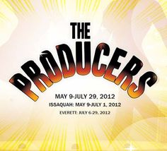 Village Theatre  The Producers  Glitz! Glamour! Guffaws!  Book by Mel Brooks and Thomas Meehan  Music by Mel Brooks  Lyrics by Mel Brooks  May 9 - July 29, 2012