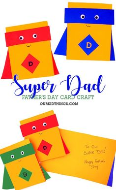 In honor of all the super dads, make your own super dad this very cute, very simple, very super Super Dad Card for Father's Day! Diy Father's Day Crafts, Father's Day Diy, Fun Crafts For Kids, Toddler Crafts, Kid Crafts, Easy Crafts, Diy Cards For Dad, Kids Cards, Baby Cards