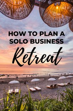 Designing the Perfect Business-building Solo Retreat - The Getaway Entrepreneur Business Planning, Event Planning, Traveling Teacher, Working Holidays, Specific Goals, Yoga Challenge, Growing Your Business, Online Jobs, Entrepreneurship