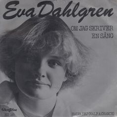 """Melankoli fra den purunge Singer-song-writer Eva Dahlgren. """"Om jeg skriver en sång"""" Melodifestivalen 1979."""