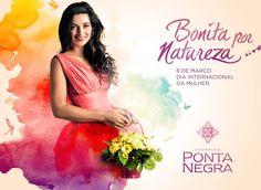 Inatitucional Dia Internacional da Mulher para o Shopping Ponta Negra.