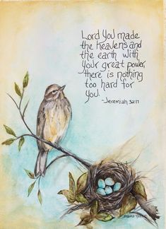 Shawna Wright Art Jeremiah Bird with nest nest with eggs Bible promise Watercolor Painting Bible Verse Art, Prayer Scriptures, Bible Verses Quotes, Bible Promises, Favorite Bible Verses, Word Of God, Thy Word, Christian Quotes, Comics