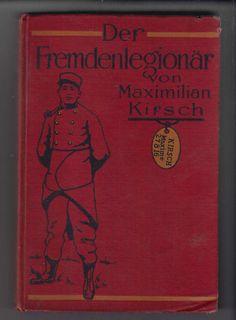 Der Fremdenlegionar eine abenteuerliche Fahrt von Kamerun in den deutschen Schutzengraben in den Kriegsjahen 1914-15