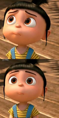 Agnes - Despicable Me. :) too cute for words!!