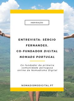 Sérgio Fernandes, co-fundador Digital Nomads Portugal | Entrevista via…