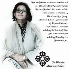 Namita Gokhale dropped out of college after a conflict over the bias against Indian literatures in the curriculum. She has since then written several books and has conceptualised many literary festivals in the Indian subcontinent.