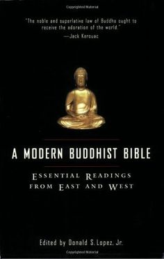 A Modern Buddhist Bible: Essential Readings from East and West, http://www.amazon.com/dp/0807012432/ref=cm_sw_r_pi_awdm_IqZuwb9A53FDA