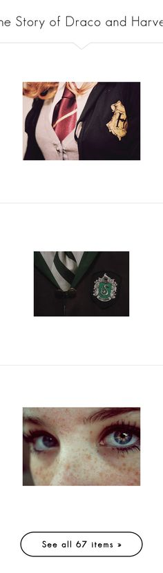 """""""The Story of Draco and Harvey"""" by liam-dunbar-14 ❤ liked on Polyvore featuring harry potter, pictures, hogwarts, photos, pics, backgrounds, slytherin, filler, eyes and people"""