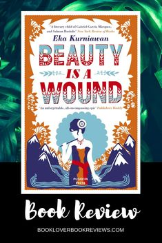 Recently included in LitHub's 10 Best Translated Novels of the Decade, Eka Kurniawan's Beauty is a Wound can be read as compelling entertainment or deep philosophy, receiving high praise from the reviewing fraternity. Follow link to read our review > Adventure Novels, World Literature, Cool Books, Historical Fiction, Love Book, Book Recommendations, Book Lists, Thought Provoking, Book Lovers