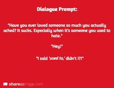 Dialogue Prompt: Writing Prompt fiction