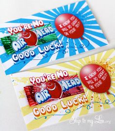 AirHead Candy Gram for Test Taking- Free printable From Skip to my Lou