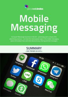 GWI Trends: Mobile Messaging - Q3 2014 by GlobalWebIndex  via slideshare
