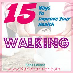 15 Ways Walking Can Improve Your Health